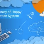The story of Happy Migration System